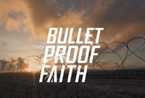 bulletprooffaith